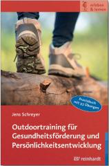 Jens Schreyer | Outdoortraining für Gesundheitsförderung und Persönlichkeitsentwicklung